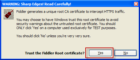 Trust the Fiddler Root certificate